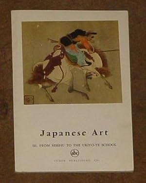 Japanese Art - III - From Sesshu: Lemiere, Alain