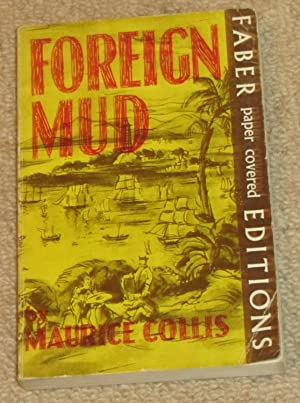 Foreign Mud - being an account of: Collis, Maurice