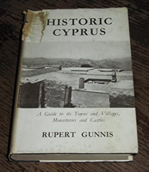 Historic Cyprus - A Guide to Its Towns and Villages, Monasteries and Castles