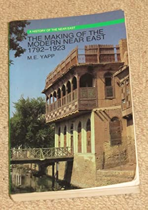 The Making of the Modern Near East 1792-1923