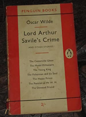 Lord Arthur Savile's Crime and Other Stories: Wilde, Oscar