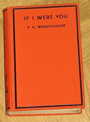 If I Were You: Wodehouse, P.G.