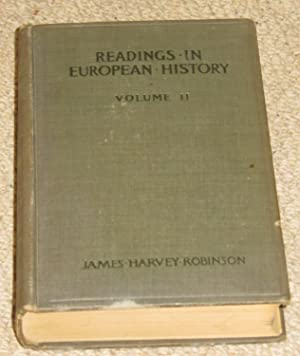 Readings in European History: A collection of extracts from the sources, chosen with the purpose ...