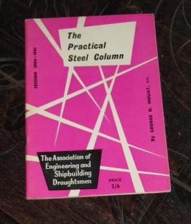 The Practical Steel Column - Session 1960-61: Mouat, George D.
