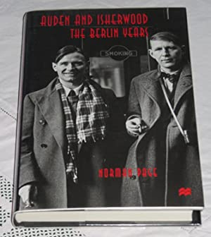 Auden and Isherwood - The Berlin Years