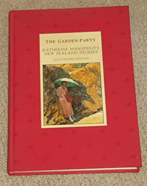 The Garden Party - Katherine Mansfield's New: Mansfield, Katherine; Gifkins,