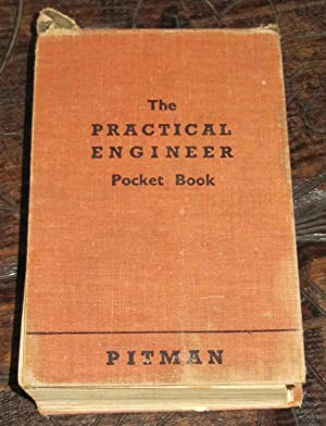 The Practical Engineer Pocket Book - With: Moore, N.P.W. (Edited