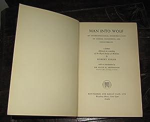 Man Into Wolf (An Anthropological Interpretation of: Eisler, Robert; Henderson,