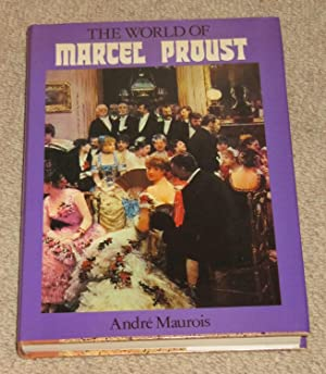 The World of Marcel Proust