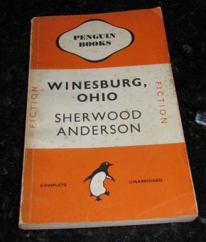 Winesburg, Ohio - Penguin 609: Anderson, Sherwood
