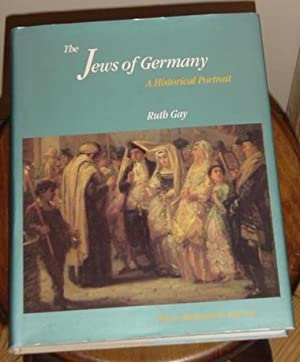The Jews Of Germany - A Historical Portrait