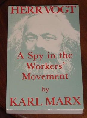 Herr Vogt - A Spy in the Worker's Movement
