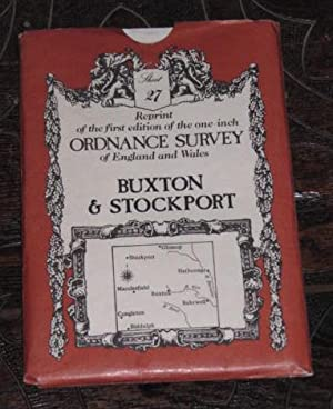 Reprint of the first edition of the one-inch Ordnance survey of England and Wales - Buxton & Stoc...
