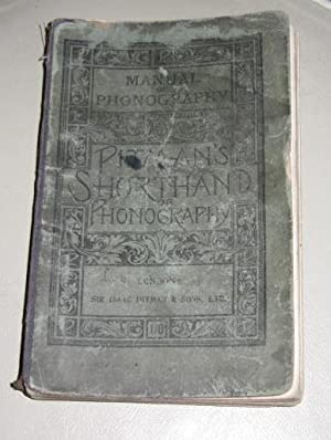 The Manual of Phonography (being Part 1