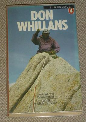 Don Whillans: Portrait of a Mountaineer: Whillans, Don; Ormerod,
