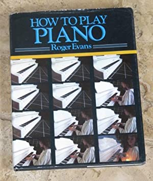 How to Play Piano - a new
