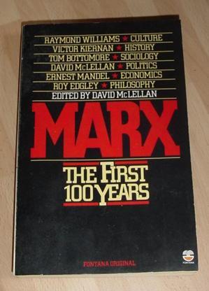 Marx - The First Hundred Years: McLellan, David (editor)