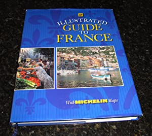 AA Illustrated Guide to France - With Michelin Maps