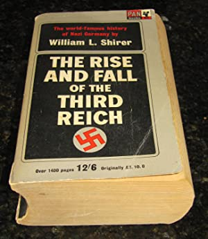 The Rise and Fall of the Third Reich - A History of Nazi Germany