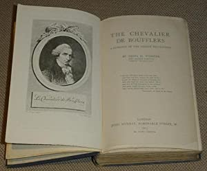 The Chevalier de Boufflers - A Romance of the French Revolution