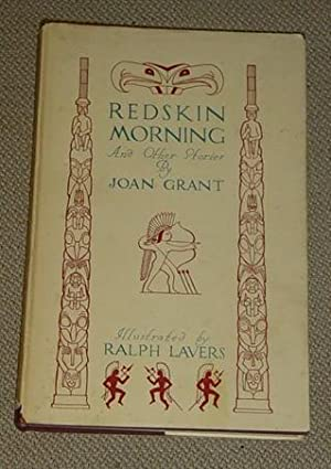 Redskin Morning And Other Stories: Grant, Joan