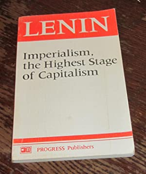 Imperialism, the Highest Stage of Capitalism: Lenin