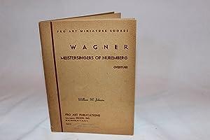 Wagner Meistersingers of Nuremberg Overture: Wagner, Wilhelm Richard