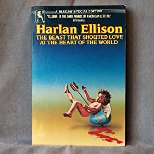The Beast That Shouted Love at the: Harlan Ellison