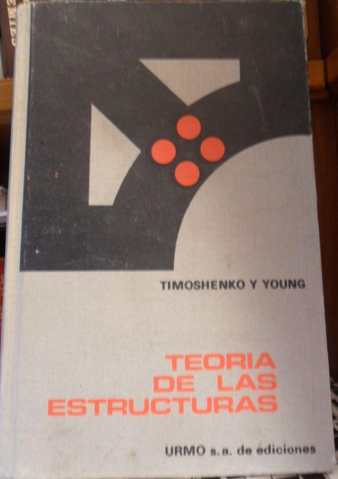 TEORÍA DE LAS ESTRUCTURAS: TIMOSHENKO y YOUNG