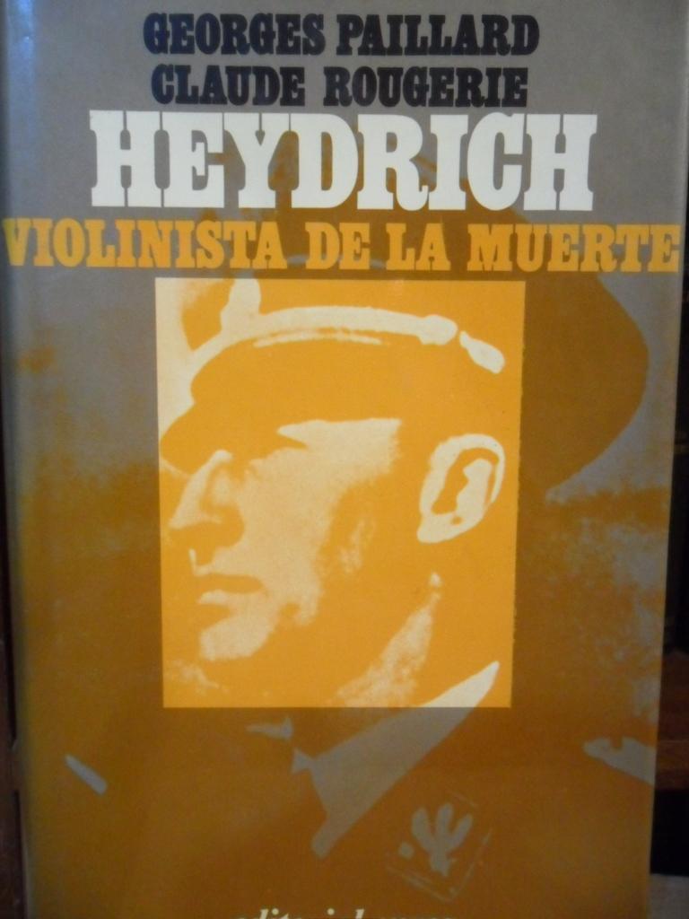 Heydrych El Violinista De La Muerte By Georges Paillard Claude Rogerie Aceptable Encuadernación De Tapa Dura 1974 Libros Dickens