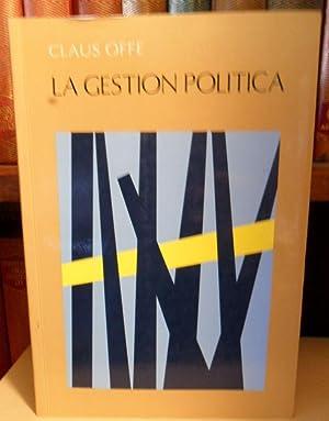 LA GESTIÓN POLÍTICA: CLAUS OFFE