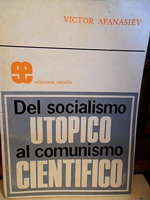 DEL SOCIALISMO UTÓPICO AL COMUNISMO CIENTÍFICO: VICTOR AFANASIEV