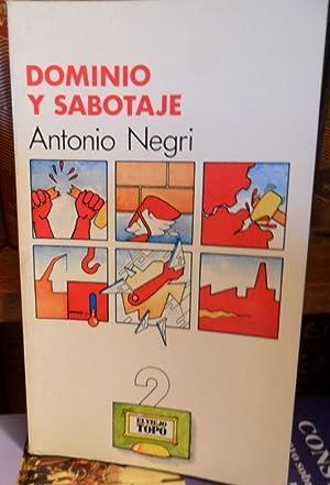 DOMINIO Y SABOTAJE: ANTONIO NEGRI