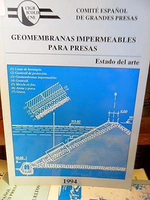 GEOMEMBRANAS IMPERMEABLES PARA PRESAS Estado del arte: COMITÉ ESPAÑOL DE GRANDES PRESAS