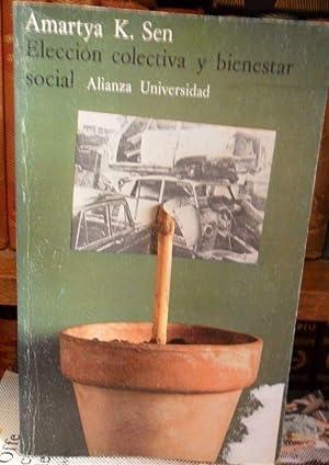 ELECCIÓN COLECTIVA Y BIENESTAR SOCIAL: AMARTYA K. SEN