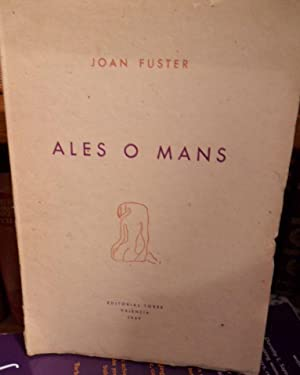 ALES O MANS: JOAN FUSTER
