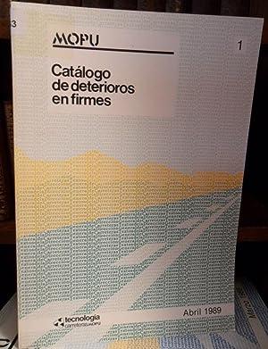 CATÁLOGO DE DETERIORO DE FIRMES