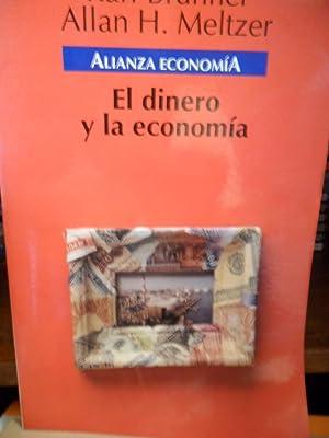 EL DINERO Y LA ECONOMÍA: KARL BRUNNER - ALLAN H. MELTZER