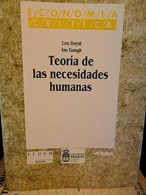 TEORÍA DE LAS NECESIDADES HUMANAS: LEN DOYAL -