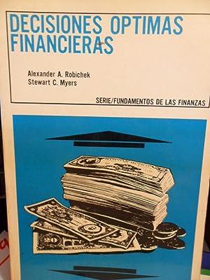 DECISIONES ÓPTIMAS FINANCIERAS: ALEXANDER A. ROBICHEK