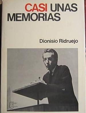 Casi unas memorias: Dionisio Ridruejo