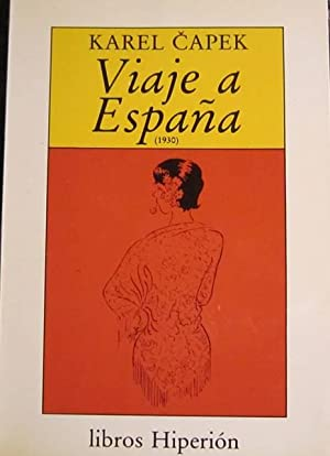 Viaje a España (1930). Con numerosos dibujos del autor: Karel Capek