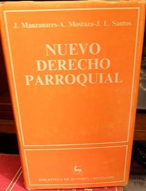 NUEVO DERECHO PARROQUIAL: J. MANZANARES - A. MOSTAZA - J. L. SANTOS