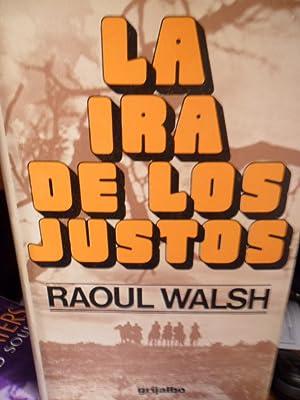 LA IRA DE LOS JUSTOS: RAOUL WALSH
