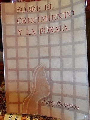 SOBRE EL CRECIMIENTO Y LA FORMA: D'ARCY THOMPSON