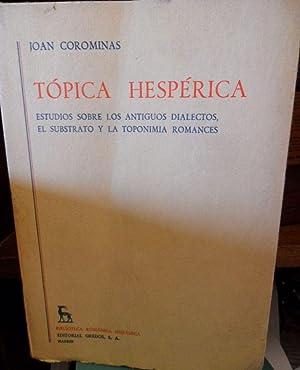 TÓPICA HESPÉRICA Estudios sobre los antiguos dialectos, el substrato y la toponimia ...