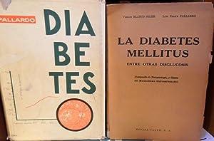DIABETES Patología y Clínica + LA DIABETES: L. F. PALLARDÓ