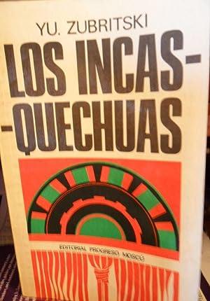 LOS INCAS-QUECHUAS: YU. ZUBRITSKI