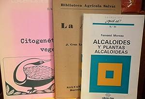 LA ALFALFA + ALCALOIDES Y PLANTAS ALCALOIDEAS + CITOGENÉTICA VEGETAL (3 libros): J. CRUZ ...