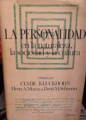 LA PERSONALIDAD EN LA NATURALEZA, LA SOCIEDAD: CLYDE KLUCKHOHN -